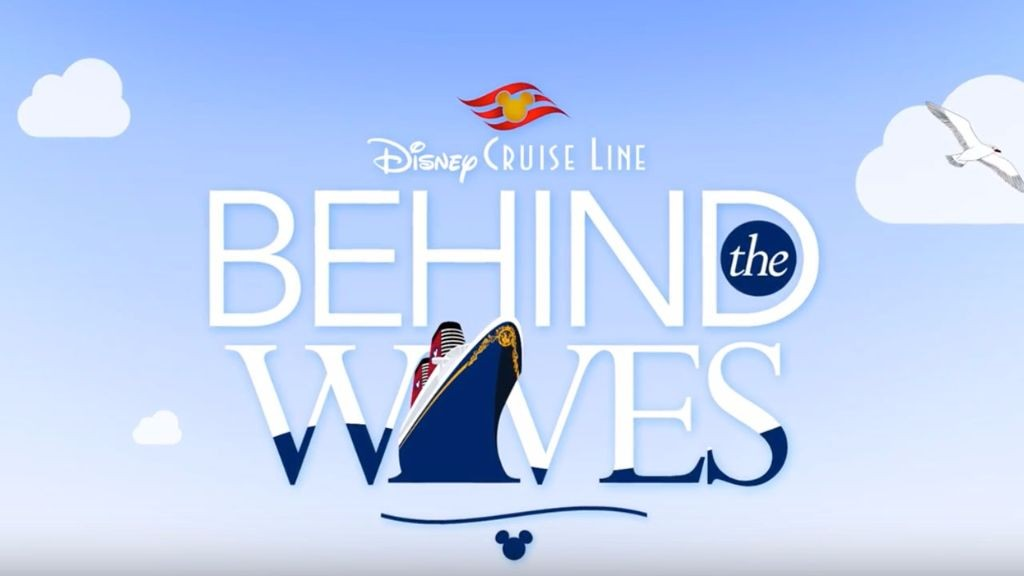 behind the waves - disney cruise line