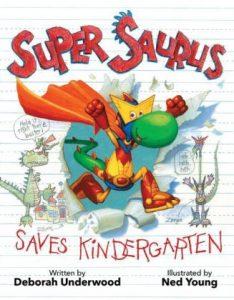 Super Saurus Saves Kindergarten