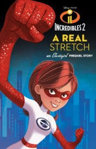 A Real Stretch An Elastigirl Prequel Story