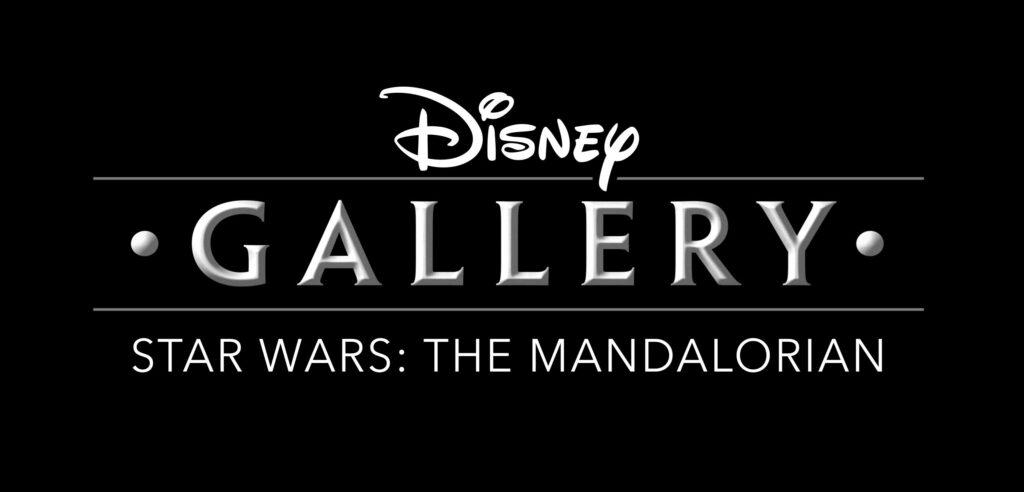 """""""Disney Gallery: The Mandalorian"""