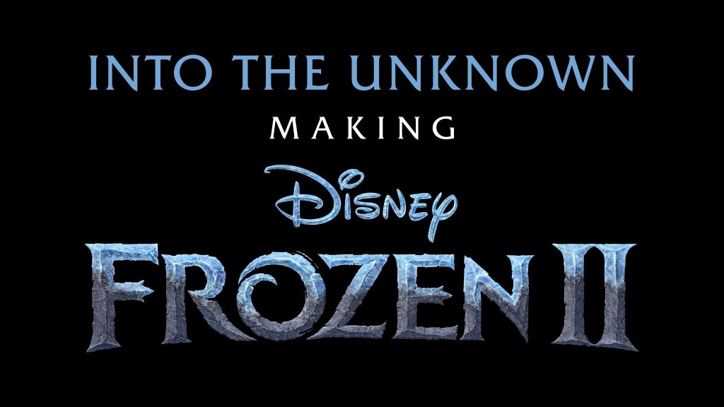 into unknown frozen 2 making of