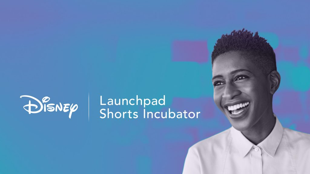 Disney Launchpad Shorts Incubator