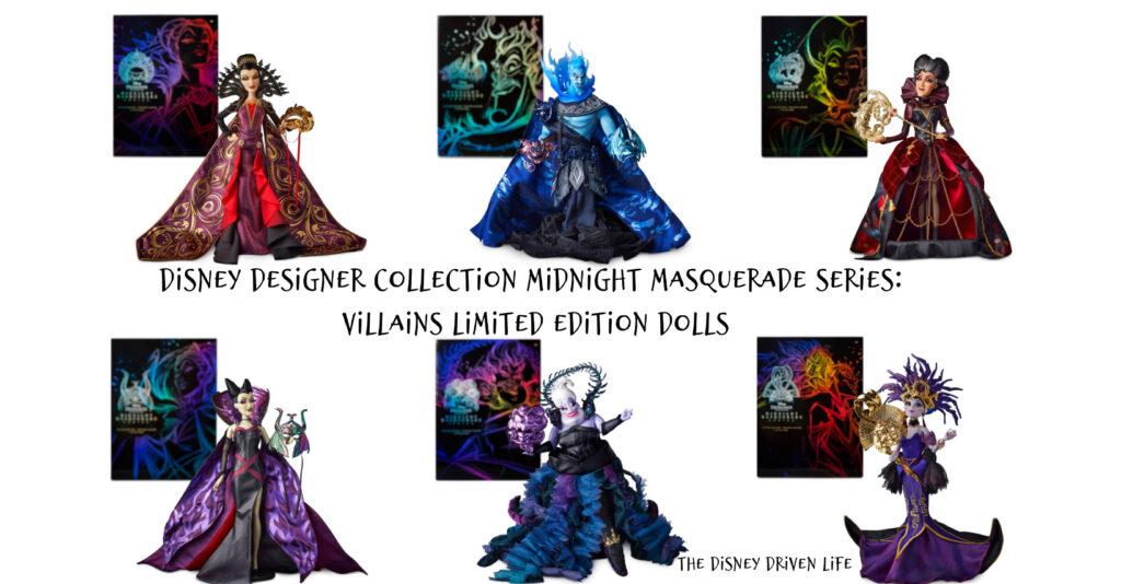 Disney Designer Collection Midnight Masquerade Series: Villains Limited Edition Dolls